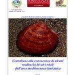 Contributo alla conoscenza di alcuni molluschi gasteropodi eduli dell'area mediterranea-lusitanica